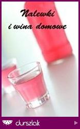 Nalewki i wina domowe II edycja