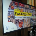 """Food Blogger Festiwal VIII, czyli w poszukiwaniu """"Apetytu na więcej!"""" :)"""